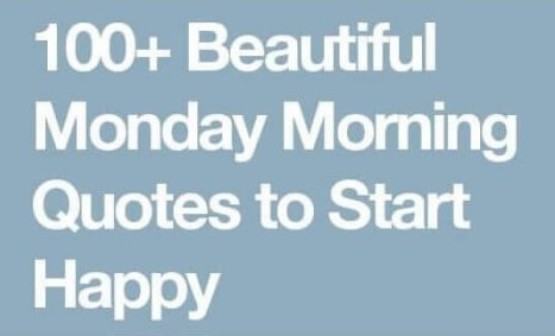 Monday Quotes Happy Monday Motivational Funny Quotes And